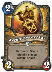 Argent Protector, a Paladin class minion that give another minion Divine Shield
