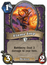 Flame Imp, a Warlock class minion card that deal 3 damage to the hero
