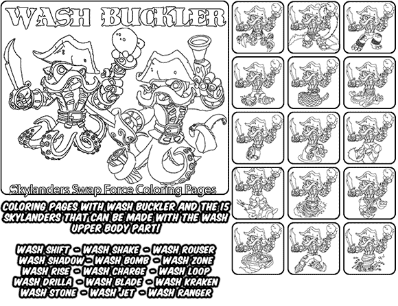 Printable coloring page for kids with Skylanders Swap Force WASH BUCKLER and all the different Skylander combinations that can be made with the WASH BUCKLER Skylander parts