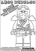 Coloring page with ZANE from the popular LEGO NINJAGO series. This coloring print has the text LEGO NINJAGO ZANE WHITE NINDROID COLD ELEMENT written with colourable letters in addition to the coloring LEGO NINJAGO ZANE character. Print and color this LEGO NINJAGO page that is drawn by Loke Hansen (http://www.LokeHansen.com) based on the popular LEGO NINJAGO series and figures.