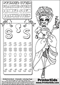 Coloring and letter practice page with Frankie Stein from Monster High. Practice drawing, writing and coloring the letter S in different shapes and sizes. Customize the FRANKIE STEIN letters and have fun with the coloring page while practicing on the tricky letter S.  This printable colouring sheet show Frankie Stein as Cinderella, or rather - Theadarella. Frankie Stein is standing all dressed up for the ball, but instead of holding a glass shoe - she is holding a foot in her one hand. This Frankie Stein Monster High colouring page appear to be drawn by elfkena ( http://elfkena.deviantart.com/ ). It has been made available for free download and printing via the artist deviant art url, squidoo pages and several monster high fan pages. Frankie Stein from Monster High is a smart frankensteins monster themed humanoid female character, that is the daughter of Dr. Frankensteins monster and his bride.