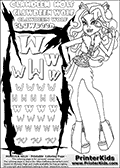 Kids Coloring and letter practice page (the Letter W) with Clawdeen Wolf from Monster High. Practice drawing, writing and coloring the Letter W in different shapes and sizes. Customize the CLAWDEEN WOLF name in several ways, by coloring the name letters. Have fun with the coloring page while practicing on the alphabet Letter W. This printable colouring sheet show Clawdeen Wolf in her Day at the Maul outfit, with extremely high heeled sandals and a super smart outfit. Clawdeen is holding a pair of glasses in one hand. This Clawdeen Wolf Monster High colouring page is drawn by elfkena ( http://elfkena.deviantart.com/ ). It has been made available for free download and printing via the artist deviant art url, squidoo pages and several monster high fan pages. This printable colouring and letter practice page is themed around Clawdeen Wolf and the Letter W. The W letter is available in several designs inside a frame designed to look like werewolf scratch marks. The Letter W is used because WOLF start with a W.