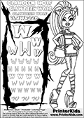 Kids Coloring and letter practice page (the Letter W) with Clawdeen Wolf from Monster High. Practice drawing, writing and coloring the Letter W in different shapes and sizes. Customize the CLAWDEEN WOLF name in several ways, by coloring the name letters. Have fun with the coloring page while practicing on the alphabet Letter W. This printable colouring sheet show Clawdeen Wolf with long hair, a small purse hanging on her one arm and some very amazing long boots on her legs. Clawdeen is as always extremely smart in her outfit. This Clawdeen Wolf Monster High colouring page is drawn by elfkena ( http://elfkena.deviantart.com/ ). It has been made available for free download and printing via the artist deviant art url, squidoo pages and several monster high fan pages. This printable colouring and letter practice page is themed around Clawdeen Wolf and the Letter W. The W letter is available in several designs inside a frame designed to look like werewolf scratch marks. The Letter W is used because WOLF start with a W.