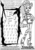 Kids Coloring and letter practice page (the Letter F) with Clawdeen Wolf from Monster High. Practice drawing, writing and coloring the Letter F in different shapes and sizes. Customize the CLAWDEEN WOLF name in several ways, by coloring the name letters. Have fun with the coloring page while practicing on the alphabet Letter F. This printable colouring sheet show Clawdeen Wolf with long hair, a small purse hanging on her one arm and some very amazing long boots on her legs. Clawdeen is as always extremely smart in her outfit. This Clawdeen Wolf Monster High colouring page is drawn by elfkena ( http://elfkena.deviantart.com/ ). It has been made available for free download and printing via the artist deviant art url, squidoo pages and several monster high fan pages. This printable colouring and letter practice page is themed around Clawdeen Wolf and the Letter F. The F letter is available in several designs inside a frame designed to look like werewolf scratch marks.