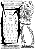 Kids Coloring and letter practice page (the Letter F) with Clawdeen Wolf from Monster High. Practice drawing, writing and coloring the Letter F in different shapes and sizes. Customize the CLAWDEEN WOLF name in several ways, by coloring the name letters. Have fun with the coloring page while practicing on the alphabet Letter F. This printable colouring sheet show Clawdeen Wolf standing and posing, in her classic clothing and with long hair. This Clawdeen Wolf Monster High colouring page is drawn by elfkena ( http://elfkena.deviantart.com/ ). It has been made available for free download and printing via the artist deviant art url, squidoo pages and several monster high fan pages. This printable colouring and letter practice page is themed around Clawdeen Wolf and the Letter F. The F letter is available in several designs inside a frame designed to look like werewolf scratch marks.