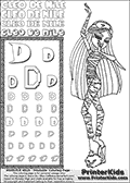 Kids Coloring and letter practice page (the Letter D) with Cleo De Nile from Monster High. Practice drawing, writing and coloring the Letter D in different shapes and sizes. Customize the CLEO DE NILE name in several ways, by coloring the name letters. Have fun with the coloring page while practicing on the alphabet Letter D. Slumber-party coloring anyone??? Print and Color Cleo De Nile standing - clearly tired and yawning! This Letter D - activity and Coloring Page for printing show Cleo De Nile in her classic cute Dead Tired pyjamas-like outfit. This Cleo De Nile Monster High printable page to color page is drawn by elfkena ( http://elfkena.deviantart.com/ ). It has been made available for free download and printing via the artist deviant art url, squidoo pages and several monster high fan pages. This printable colouring and letter practice page is themed around Cleo De Nile and the Letter D. The alphabet Letter D  is available in several designs inside a frame, designed to look like an egyptian tablet or pyramid wall drawing pattern. The Letter D is used for this printing page for practice and coloring, because it is one of the letters used in CLEO DE NILEs name. Be sure to check out letter and pencil practice printables with the other letters that are used to write CLEO DE NILE.