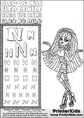Kids Coloring and letter practice page (the Letter N) with Cleo De Nile from Monster High. Practice drawing, writing and coloring the Letter N in different shapes and sizes. Customize the CLEO DE NILE name in several ways, by coloring the name letters. Have fun with the coloring page while practicing on the alphabet Letter N. Color Cleo De Nile standing with her hands up and to the side - almost as if she is gesturing that she doesnt know the answer to some question. This Letter N - activity and Coloring Page for printing show Cleo De Nile in her Maul Session Outfit. This Cleo De Nile Monster High printable page to color page is drawn by elfkena ( http://elfkena.deviantart.com/ ). It has been made available for free download and printing via the artist deviant art url, squidoo pages and several monster high fan pages. This printable colouring and letter practice page is themed around Cleo De Nile and the Letter N. The alphabet Letter N  is available in several designs inside a frame, designed to look like an egyptian tablet or pyramid wall drawing pattern. The Letter N is used for this printing page for practice and coloring, because it is one of the letters used in CLEO DE NILEs name. Be sure to check out letter and pencil practice printables with the other letters that are used to write CLEO DE NILE.