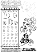 Kids coloring and letter practice page (the alphabet letter D) with Draculaura from Monster High. Practice drawing, writing and coloring the letter D in different shapes and sizes. Customize the DRACULAURA name in several ways, by coloring the name letters. Have fun with the coloring page while practicing on the alphabet letter D.This coloring page for printing show Draculaura in her dot dead gorgeous outfit. Print and color a high detail Draculaura colouring sheet, where Draculaura is sitting or kneeling in her fantastic dot dead gorgeous