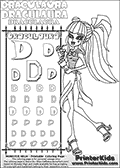 Kids coloring and letter practice page (the alphabet letter D) with Draculaura from Monster High. Practice drawing, writing and coloring the letter D in different shapes and sizes. Customize the DRACULAURA name in several ways, by coloring the name letters. Have fun with the coloring page while practicing on the alphabet letter D.This coloring page for printing show Draculaura in an amazing summer outfit (she isnt shown with her protective umbrella though), holding a drink in her right hand, and what looks like a treasure ap or ancient perchament in her left hand. She is drawn with the tinyest small sailor hat on tp of her head, and her outfit has classic tailor styled stripes. Her high heels are designed as classic ship anchors making the summer like outfit very sailing or cruise themed.  This Draculaura Monster High printable page to color page is drawn by elfkena ( http://elfkena.deviantart.com/ ). It has been made available for free download and printing via the artist deviant art url, squidoo pages and several monster high fan pages. Draculaura from Monster High is character themed as a fun twist to the classic vampire. Her favorite color is pink, she is a vegan (meaning that she doesnt eat anything that isnt a plaint, fruit, berrie, nut etc. - no meat or animal product). Draculaura - or Ula D as her friends call her, is 1599 years old - and look very much forward to her sweet 1600! Her least favorite subject is geography - but with almst 1600 years on her back, she has seen everything twice so that is more than understandable. She love creative writing. A fun fact about Draculaura is, that she cant see her own reflection in a mirror - so she has to leave every morning without knowing how her make-up looks and matches to her cloth!