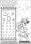 Kids coloring and letter practice page (the alphabet letter D) with Draculaura from Monster High. Practice drawing, writing and coloring the letter D in different shapes and sizes. Customize the DRACULAURA name in several ways, by coloring the name letters. Have fun with the coloring page while practicing on the alphabet letter D.This coloring page for printing show Draculaura in her dawn of the dance outfit. Draculaura is drawn posing sitting with her legs bent, almost on her knees.  This Draculaura Monster High printable page to color page is drawn by elfkena ( http://elfkena.deviantart.com/ ). It has been made available for free download and printing via the artist deviant art url, squidoo pages and several monster high fan pages.  This printable colouring and letter practice page is themed around Draculaura - or Ula D as her friends call her - and the alphabet letter D. The alphabet letter D  is available in as uppercase in several different cool versions inside a frame, designed to look like an iron gate. The Letter D is used for this printing page for practice and coloring, because it is one of the letters used in DRACULAURAs name. Be sure to check out letter and pencil practice printables with the other letters that are used to write DRACULAURA. The Iron gate design was found at: http://mrgone.rocksolidshells.com/bordersjpg.html
