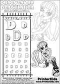 Kids coloring and letter practice page (the alphabet letter D) with Draculaura from Monster High. Practice drawing, writing and coloring the letter D in different shapes and sizes. Customize the DRACULAURA name in several ways, by coloring the name letters. Have fun with the coloring page while practicing on the alphabet letter D.This coloring page for printing show Draculaura sitting down while posing in her classic outfit.  This Draculaura Monster High printable page to color page is drawn by elfkena ( http://elfkena.deviantart.com/ ). It has been made available for free download and printing via the artist deviant art url, squidoo pages and several monster high fan pages.  This printable colouring and letter practice page is themed around Draculaura - or Ula D as her friends call her - and the alphabet letter D. The alphabet letter D  is available in as uppercase in several different cool versions inside a frame, designed to look like an iron gate. The Letter D is used for this printing page for practice and coloring, because it is one of the letters used in DRACULAURAs name. Be sure to check out letter and pencil practice printables with the other letters that are used to write DRACULAURA. The Iron gate design was found at: http://mrgone.rocksolidshells.com/bordersjpg.html