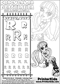 Kids coloring and letter practice page (the alphabet Letter R) with Draculaura from Monster High. Practice drawing, writing and coloring the Letter R in different shapes and sizes. Customize the DRACULAURA name in several ways, by coloring the name letters. Have fun with the coloring page while practicing on the alphabet Letter R.This coloring page for printing show Draculaura sitting down while posing in her classic outfit.  This Draculaura Monster High printable page to color page is drawn by elfkena ( http://elfkena.deviantart.com/ ). It has been made available for free download and printing via the artist deviant art url, squidoo pages and several monster high fan pages.  This printable colouring and letter practice page is themed around Draculaura - or Ula D as her friends call her - and the alphabet Letter R. The alphabet Letter R  is available in as uppercase in several different cool versions inside a frame, designed to look like an iron gate. The Letter R is used for this printing page for practice and coloring, because it is one of the letters used in DRACULAURAs name. Be sure to check out letter and pencil practice printables with the other letters that are used to write DRACULAURA. The Iron gate design was found at: http://mrgone.rocksolidshells.com/bordersjpg.html