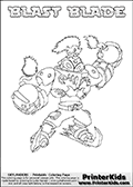 Free printable page for kids coloring with the BLAST BLADE character from Skylanders Swap Force. The Skylanders character in this coloring page - BLAST BLADE has the upper body part of the BLAST ZONE Skylanders Swap Force character and the lower part of the FREEZE BLADE Skylanders Swap Force character. This coloring page for printing show the Skylander in full along with a colorable name. Print and color this Skylanders Swap Force BLAST BLADE page that is drawn by Loke Hansen (http://www.LokeHansen.com) based on the original artwork of the Skylanders characters.