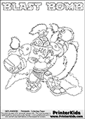 Printable or online colorable Skylanders Swap Force coloring page. This colouring sheet show the combination skylander BLAST BOMB that has to be made by combining parts from other Skylanders Swap Force characters! BLAST BOMB is drawn with the upper part of the BLAST ZONE Skylander and the lower part of the STINK BOMB Skylander. In this coloring page, the BLAST BOMB skylander can be colored in full - as a complete skylander. The colouring page is drawn with a super thin line and has a colorable text with the BLAST BOMB letters as well. Print and color this Skylanders Swap Force BLAST BOMB coloring book page that is drawn and made available by Loke Hansen (http://www.LokeHansen.com) based on the original artwork of the Skylanders characters from the Skylanders Swap Force website. This coloring page variant has the highest amount of detail areas due to the thin drawing line used. Be sure to check the two other variants of this coloring page for more stroke (the line used to draw the BLAST BOMB with) options.