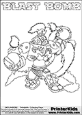 Skylanders Swap Force coloring page with BLAST BOMB. The BLAST BOMB Skylander figure cannot be bought as it is, it must be made by combining parts from BLAST zone AND STINK BOMB! BLAST BOMB is drawn with the upper part of the BLAST ZONE Skylander and the lower part of the STINK BOMB Skylander. In this coloring page, the BLAST BOMB skylander can be colored completely. The colouring page is drawn with a thin shaded line and has a colorable text with the BLAST BOMB letters as well. Print and color this Skylanders Swap Force BLAST BOMB coloring book page that is drawn and made available by Loke Hansen (http://www.LokeHansen.com) based on the original artwork of the Skylanders characters from the Skylanders Swap Force website. This line variant is the -editors choice- where detail areas and line appearance are in best balance. Be sure to check the two other variants of this coloring page for more stroke (the line used to draw the BLAST BOMB with) options.