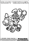 Printable and online colorable page for Skylanders Swap Force fans with the combination figure called BLAST BUCKLER. BLAST BUCKLER must be made by combining parts from other Skylanders Swap Force characters! BLAST BUCKLER is drawn with the upper part of the BLAST ZONE Skylander and the lower part of the WASH BUCKLER Skylander, the part used from each Skylander is used in the new skylanders name. In this coloring page, the BLAST BUCKLER skylander can be colored completely. The colouring page is drawn with a very thick line making it ideal for the youngest Skylanders Swap Force fans. The downside of the thick line is that some detail areas become unavailable for coloring. The coloring page has a colorable text with the BLAST BUCKLER letters as well. Print and color this Skylanders Swap Force BLAST BUCKLER coloring book page that is drawn and made available by Loke Hansen (http://www.LokeHansen.com) based on the original artwork of the Skylanders characters from the Skylanders Swap Force website. Be sure to check the two other variants of this coloring page for more line width options.