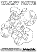 Printable or online colorable Skylanders Swap Force coloring page with the original swappable character BLAST ZONE. BLAST ZONE is a Skylander that can be bought and combined with other swappable Skylanders - the two parts BLAST and ZONE are in the same figure box! The colouring page is drawn with a super thin line and has a colorable text with the BLAST ZONE letters. Print and color this Skylanders Swap Force BLAST ZONE coloring print page that is drawn and made available by Loke Hansen (http://www.LokeHansen.com) based on the original artwork of the Skylanders characters from the Skylanders Swap Force website. This coloring page variant has the highest amount of detail areas due to the thin drawing line used. Be sure to check the two other variants of this coloring page for more stroke (the line used to draw the BLAST ZONE with) options.