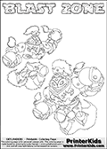 Printable or online colorable Skylanders Swap Force coloring page with two colorable variants of the original swappable character BLAST ZONE. BLAST ZONE is a Skylander that can be bought and combined with other swappable Skylanders - the two parts BLAST and ZONE are in the same figure box! The colouring page is drawn with a super thin line and has a colorable text with the BLAST ZONE letters. Print and color this Skylanders Swap Force BLAST ZONE coloring print page that is drawn and made available by Loke Hansen (http://www.LokeHansen.com) based on the original artwork of the Skylanders characters from the Skylanders Swap Force website. This coloring page variant has the highest amount of detail areas due to the thin drawing line used. Be sure to check the two other variants of this coloring page for more stroke (the line used to draw the BLAST ZONE with) options.