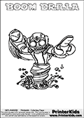 Printable colouring page that show the BOOM DRILLA Skylanders Swap Force combined figure. The Skylander in this page to color- BOOM DRILLA is a combined Skylander that is made from two different Skylanders figures. It has the upper part of the BOOM JET Skylander and the lower part of the GRILLA DRILLA Skylander. This coloring page for printing show the Skylander in full and include a colorable name of the figure at the top too. Print and color this Skylanders Swap Force BOOM DRILLA page that is drawn by Loke Hansen (http://www.LokeHansen.com) based on the original artwork of the Skylanders characters.
