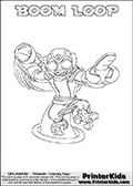 This coloring page (for printing or coloring online) show the Skylanders Swap Force figure combination BOOM LOOP. BOOM LOOP is drawn with the upper part of the BOOM JET Skylander and the lower part of the HOOT LOOP Skylander in this colorable sheet. The parts that make up the BOOM LOOP skylanders character are drawn so that the Skylander can be colored in full - as one character or figure. Print and color this Skylanders Swap Force BOOM LOOP page that is drawn by Loke Hansen (http://www.LokeHansen.com) based on the original artwork of the Skylanders characters from the Skylanders Swap Force website.