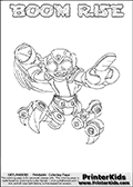 Printable or online colorable Skylanders Swap Force coloring page. This colouring sheet show the combination skylander BOOM RISE that has to be made by combining parts from other Skylanders Swap Force characters! BOOM RISE is drawn with the upper part of the BOOM JET Skylander and the lower part of the SPY RISE Skylander. In this coloring page, the BOOM RISE skylander can be colored in full - as a complete skylander. The colouring page is drawn with a super thin line and has a colorable text with the BOOM RISE letters as well. Print and color this Skylanders Swap Force BOOM RISE coloring book page that is drawn and made available by Loke Hansen (http://www.LokeHansen.com) based on the original artwork of the Skylanders characters from the Skylanders Swap Force website. This coloring page variant has the highest amount of detail areas due to the thin drawing line used. Be sure to check the two other variants of this coloring page for more stroke (the line used to draw the BOOM RISE with) options.