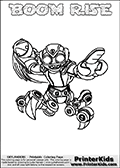 Printable and online colorable page for Skylanders Swap Force fans with the combination figure called BOOM RISE. BOOM RISE must be made by combining parts from other Skylanders Swap Force characters! BOOM RISE is drawn with the upper part of the BOOM JET Skylander and the lower part of the SPY RISE Skylander, the part used from each Skylander is used in the new skylanders name. In this coloring page, the BOOM RISE skylander can be colored completely. The colouring page is drawn with a very thick line making it ideal for the youngest Skylanders Swap Force fans. The downside of the thick line is that some detail areas become unavailable for coloring. The coloring page has a colorable text with the BOOM RISE letters as well. Print and color this Skylanders Swap Force BOOM RISE coloring book page that is drawn and made available by Loke Hansen (http://www.LokeHansen.com) based on the original artwork of the Skylanders characters from the Skylanders Swap Force website. Be sure to check the two other variants of this coloring page for more line width options.