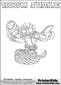 Printable or online colorable Skylanders Swap Force coloring page. This colouring sheet show the combination skylander BOOM SHAKE that has to be made by combining parts from other Skylanders Swap Force characters! BOOM SHAKE is drawn with the upper part of the BOOM JET Skylander and the lower part of the RATTLE SHAKE Skylander. In this coloring page, the BOOM SHAKE skylander can be colored in full - as a complete skylander. The colouring page is drawn with a super thin line and has a colorable text with the BOOM SHAKE letters as well. Print and color this Skylanders Swap Force BOOM SHAKE coloring book page that is drawn and made available by Loke Hansen (http://www.LokeHansen.com) based on the original artwork of the Skylanders characters from the Skylanders Swap Force website. This coloring page variant has the highest amount of detail areas due to the thin drawing line used. Be sure to check the two other variants of this coloring page for more stroke (the line used to draw the BOOM SHAKE with) options.