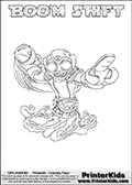 Printable or online colorable Skylanders Swap Force coloring page. This colouring sheet show the combination skylander BOOM SHIFT that has to be made by combining parts from other Skylanders Swap Force characters! BOOM SHIFT is drawn with the upper part of the BOOM JET Skylander and the lower part of the NIGHT SHIFT Skylander. In this coloring page, the BOOM SHIFT skylander can be colored in full - as a complete skylander. The colouring page is drawn with a super thin line and has a colorable text with the BOOM SHIFT letters as well. Print and color this Skylanders Swap Force BOOM SHIFT coloring book page that is drawn and made available by Loke Hansen (http://www.LokeHansen.com) based on the original artwork of the Skylanders characters from the Skylanders Swap Force website. This coloring page variant has the highest amount of detail areas due to the thin drawing line used. Be sure to check the two other variants of this coloring page for more stroke (the line used to draw the BOOM SHIFT with) options.