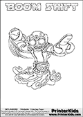 Skylanders Swap Force coloring page with BOOM SHIFT. The BOOM SHIFT Skylander figure cannot be bought as it is, it must be made by combining parts from BOOM JET and NIGHT SHIFT! BOOM SHIFT is drawn with the upper part of the BOOM JET Skylander and the lower part of the NIGHT SHIFT Skylander. In this coloring page, the BOOM SHIFT skylander can be colored completely. The colouring page is drawn with a thin shaded line and has a colorable text with the BOOM SHIFT letters as well. Print and color this Skylanders Swap Force BOOM SHIFT coloring book page that is drawn and made available by Loke Hansen (http://www.LokeHansen.com) based on the original artwork of the Skylanders characters from the Skylanders Swap Force website. This line variant is the -editors choice- where detail areas and line appearance are in best balance. Be sure to check the two other variants of this coloring page for more stroke (the line used to draw the BOOM SHIFT with) options.