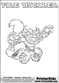 Printable or online colorable Skylanders Swap Force coloring page. This colouring sheet show the combination skylander FIRE BUCKLER that has to be made by combining parts from other Skylanders Swap Force characters! FIRE BUCKLER is drawn with the upper part of the FIRE KRAKEN Skylander and the lower part of the WASH BUCKLER Skylander. In this coloring page, the FIRE BUCKLER skylander can be colored in full - as a complete skylander. The colouring page is drawn with a super thin line and has a colorable text with the FIRE BUCKLER letters as well. Print and color this Skylanders Swap Force FIRE BUCKLER coloring book page that is drawn and made available by Loke Hansen (http://www.LokeHansen.com) based on the original artwork of the Skylanders characters from the Skylanders Swap Force website. This coloring page variant has the highest amount of detail areas due to the thin drawing line used. Be sure to check the two other variants of this coloring page for more stroke (the line used to draw the FIRE BUCKLER with) options.
