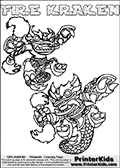 Printable or online colorable Skylanders Swap Force coloring page with two colorable variants of  the original swappable character FIRE KRAKEN. FIRE KRAKEN is a Skylander that can be bought and combined with other swappable Skylanders - the two parts FIRE and KRAKEN are in the same figure box! The colouring page is drawn with a thick line. This make the coloring page ideal for the youngest fans. The printable coloring page also have the skylander name as colorable text. Print and color this Skylanders Swap Force FIRE KRAKEN coloring print page that is drawn and made available by Loke Hansen (http://www.LokeHansen.com) based on the original artwork of the Skylanders characters from the Skylanders Swap Force website.