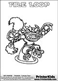 This coloring page (for printing or coloring online) show the Skylanders Swap Force figure combination FIRE LOOP. FIRE LOOP is drawn with the upper part of the FIRE KRAKEN Skylander and the lower part of the HOOT LOOP Skylander in this colorable sheet. The parts that make up the FIRE LOOP skylanders character are drawn so that the Skylander can be colored in full - as one character or figure. Print and color this Skylanders Swap Force FIRE LOOP page that is drawn by Loke Hansen (http://www.LokeHansen.com) based on the original artwork of the Skylanders characters from the Skylanders Swap Force website.