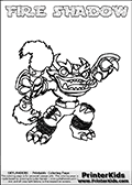 Printable and online colorable page for Skylanders Swap Force fans with the combination figure called FIRE SHADOW. FIRE SHADOW must be made by combining parts from other Skylanders Swap Force characters! FIRE SHADOW is drawn with the upper part of the FIRE KRAKEN Skylander and the lower part of the TRAP SHADOW Skylander, the part used from each Skylander is used in the new skylanders name. In this coloring page, the FIRE SHADOW skylander can be colored completely. The colouring page is drawn with a very thick line making it ideal for the youngest Skylanders Swap Force fans. The downside of the thick line is that some detail areas become unavailable for coloring. The coloring page has a colorable text with the FIRE SHADOW letters as well. Print and color this Skylanders Swap Force FIRE SHADOW coloring book page that is drawn and made available by Loke Hansen (http://www.LokeHansen.com) based on the original artwork of the Skylanders characters from the Skylanders Swap Force website. Be sure to check the two other variants of this coloring page for more line width options.