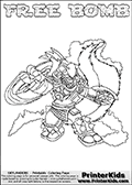 Skylanders Swap Force coloring page with FREE BOMB. The FREE BOMB Skylander figure cannot be bought as it is, it must be made by combining parts from FREE ranger and STINK BOMB! FREE BOMB is drawn with the upper part of the FREE RANGER Skylander and the lower part of the STINK BOMB Skylander. In this coloring page, the FREE BOMB skylander can be colored completely. The colouring page is drawn with a thin shaded line and has a colorable text with the FREE BOMB letters as well. Print and color this Skylanders Swap Force FREE BOMB coloring book page that is drawn and made available by Loke Hansen (http://www.LokeHansen.com) based on the original artwork of the Skylanders characters from the Skylanders Swap Force website. This line variant is the -editors choice- where detail areas and line appearance are in best balance. Be sure to check the two other variants of this coloring page for more stroke (the line used to draw the FREE BOMB with) options.