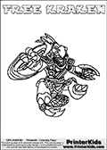 Coloring page with FREE KRAKEN from the 2013 Skylanders game called Skylanders SwapForce. The Skylanders Swap Force universe offer new unique characters that can be combined into even more characters. The Skylanders character in this coloring print - FREE KRAKEN has the upper part of the FREE RANGER Skylander character and the lower part of the FIRE KRAKEN character. This coloring page for printing show the Skylander in full. Print and color this Skylanders Swap Force FREE KRAKEN page that is drawn by Loke Hansen (http://www.LokeHansen.com) based on the original artwork of the Skylanders characters.