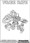 Skylanders Swap Force coloring page with FREE RISE. The FREE RISE Skylander figure cannot be bought as it is, it must be made by combining parts from FREE ranger and SPY RISE! FREE RISE is drawn with the upper part of the FREE RANGER Skylander and the lower part of the SPY RISE Skylander. In this coloring page, the FREE RISE skylander can be colored completely. The colouring page is drawn with a thin shaded line and has a colorable text with the FREE RISE letters as well. Print and color this Skylanders Swap Force FREE RISE coloring book page that is drawn and made available by Loke Hansen (http://www.LokeHansen.com) based on the original artwork of the Skylanders characters from the Skylanders Swap Force website. This line variant is the -editors choice- where detail areas and line appearance are in best balance. Be sure to check the two other variants of this coloring page for more stroke (the line used to draw the FREE RISE with) options.