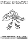 Skylanders Swap Force coloring page with FREE SHADOW. The FREE SHADOW Skylander figure cannot be bought as it is, it must be made by combining parts from FREE ranger and TRAP SHADOW! FREE SHADOW is drawn with the upper part of the FREE RANGER Skylander and the lower part of the TRAP SHADOW Skylander. In this coloring page, the FREE SHADOW skylander can be colored completely. The colouring page is drawn with a thin shaded line and has a colorable text with the FREE SHADOW letters as well. Print and color this Skylanders Swap Force FREE SHADOW coloring book page that is drawn and made available by Loke Hansen (http://www.LokeHansen.com) based on the original artwork of the Skylanders characters from the Skylanders Swap Force website. This line variant is the -editors choice- where detail areas and line appearance are in best balance. Be sure to check the two other variants of this coloring page for more stroke (the line used to draw the FREE SHADOW with) options.