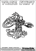 Printable and online colorable page for Skylanders Swap Force fans with the combination figure called FREE SHIFT. FREE SHIFT must be made by combining parts from other Skylanders Swap Force characters! FREE SHIFT is drawn with the upper part of the FREE RANGER Skylander and the lower part of the NIGHT SHIFT Skylander, the part used from each Skylander is used in the new skylanders name. In this coloring page, the FREE SHIFT skylander can be colored completely. The colouring page is drawn with a very thick line making it ideal for the youngest Skylanders Swap Force fans. The downside of the thick line is that some detail areas become unavailable for coloring. The coloring page has a colorable text with the FREE SHIFT letters as well. Print and color this Skylanders Swap Force FREE SHIFT coloring book page that is drawn and made available by Loke Hansen (http://www.LokeHansen.com) based on the original artwork of the Skylanders characters from the Skylanders Swap Force website. Be sure to check the two other variants of this coloring page for more line width options.