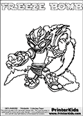 Printable and online colorable page for Skylanders Swap Force fans with the combination figure called FREEZE BOMB. FREEZE BOMB must be made by combining parts from other Skylanders Swap Force characters! FREEZE BOMB is drawn with the upper part of the FREEZE BLADE Skylander and the lower part of the STINK BOMB Skylander, the part used from each Skylander is used in the new skylanders name. In this coloring page, the FREEZE BOMB skylander can be colored completely. The colouring page is drawn with a very thick line making it ideal for the youngest Skylanders Swap Force fans. The downside of the thick line is that some detail areas become unavailable for coloring. The coloring page has a colorable text with the FREEZE BOMB letters as well. Print and color this Skylanders Swap Force FREEZE BOMB coloring book page that is drawn and made available by Loke Hansen (http://www.LokeHansen.com) based on the original artwork of the Skylanders characters from the Skylanders Swap Force website. Be sure to check the two other variants of this coloring page for more line width options.