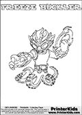 Skylanders Swap Force coloring page with FREEZE BUCKLER. The FREEZE BUCKLER Skylander figure cannot be bought as it is, it must be made by combining parts from FREEZE BLADE AND WASH BUCKLER! FREEZE BUCKLER is drawn with the upper part of the FREEZE BLADE Skylander and the lower part of the WASH BUCKLER Skylander. In this coloring page, the FREEZE BUCKLER skylander can be colored completely. The colouring page is drawn with a thin shaded line and has a colorable text with the FREEZE BUCKLER letters as well. Print and color this Skylanders Swap Force FREEZE BUCKLER coloring book page that is drawn and made available by Loke Hansen (http://www.LokeHansen.com) based on the original artwork of the Skylanders characters from the Skylanders Swap Force website. This line variant is the -editors choice- where detail areas and line appearance are in best balance. Be sure to check the two other variants of this coloring page for more stroke (the line used to draw the FREEZE BUCKLER with) options.