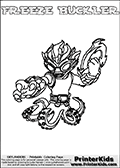 Printable and online colorable page for Skylanders Swap Force fans with the combination figure called FREEZE BUCKLER. FREEZE BUCKLER must be made by combining parts from other Skylanders Swap Force characters! FREEZE BUCKLER is drawn with the upper part of the FREEZE BLADE Skylander and the lower part of the WASH BUCKLER Skylander, the part used from each Skylander is used in the new skylanders name. In this coloring page, the FREEZE BUCKLER skylander can be colored completely. The colouring page is drawn with a very thick line making it ideal for the youngest Skylanders Swap Force fans. The downside of the thick line is that some detail areas become unavailable for coloring. The coloring page has a colorable text with the FREEZE BUCKLER letters as well. Print and color this Skylanders Swap Force FREEZE BUCKLER coloring book page that is drawn and made available by Loke Hansen (http://www.LokeHansen.com) based on the original artwork of the Skylanders characters from the Skylanders Swap Force website. Be sure to check the two other variants of this coloring page for more line width options.