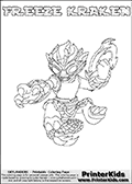 Coloring page with FREEZE KRAKEN from the 2013 Skylanders game called Skylanders SwapForce. The Skylanders Swap Force universe offer new unique characters that can be combined into even more characters. The Skylanders character in this coloring print - FREEZE KRAKEN has the upper part of the FREEZE BLADE Skylander character and the lower part of the FIRE KRAKEN character. This coloring page for printing show the Skylander in full. Print and color this Skylanders Swap Force FREEZE KRAKEN page that is drawn by Loke Hansen (http://www.LokeHansen.com) based on the original artwork of the Skylanders characters.