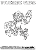 Skylanders Swap Force coloring page with FREEZE RISE. The FREEZE RISE Skylander figure cannot be bought as it is, it must be made by combining parts from FREEZE BLADE AND SPY RISE! FREEZE RISE is drawn with the upper part of the FREEZE BLADE Skylander and the lower part of the SPY RISE Skylander. In this coloring page, the FREEZE RISE skylander can be colored completely. The colouring page is drawn with a thin shaded line and has a colorable text with the FREEZE RISE letters as well. Print and color this Skylanders Swap Force FREEZE RISE coloring book page that is drawn and made available by Loke Hansen (http://www.LokeHansen.com) based on the original artwork of the Skylanders characters from the Skylanders Swap Force website. This line variant is the -editors choice- where detail areas and line appearance are in best balance. Be sure to check the two other variants of this coloring page for more stroke (the line used to draw the FREEZE RISE with) options.