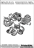 Printable and online colorable page for Skylanders Swap Force fans with the combination figure called GRILLA BUCKLER. GRILLA BUCKLER must be made by combining parts from other Skylanders Swap Force characters! GRILLA BUCKLER is drawn with the upper part of the GRILLA DRILLA Skylander and the lower part of the WASH BUCKLER Skylander, the part used from each Skylander is used in the new skylanders name. In this coloring page, the GRILLA BUCKLER skylander can be colored completely. The colouring page is drawn with a very thick line making it ideal for the youngest Skylanders Swap Force fans. The downside of the thick line is that some detail areas become unavailable for coloring. The coloring page has a colorable text with the GRILLA BUCKLER letters as well. Print and color this Skylanders Swap Force GRILLA BUCKLER coloring book page that is drawn and made available by Loke Hansen (http://www.LokeHansen.com) based on the original artwork of the Skylanders characters from the Skylanders Swap Force website. Be sure to check the two other variants of this coloring page for more line width options.