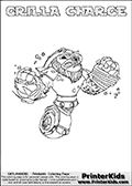 A printable coloring page with Skylanders Swap Force figure GRILLA CHARGE. This is one of the MANY printable coloring pages here at www.PrinterKids.com that have a colorable Skylanders Swap Force figure with one of more parts from MAGNA CHARGE. This printable coloring sheet show the Skylanders Swap Force figure combination GRILLA CHARGE, that drawn with the upper part of the GRILLA DRILLA Skylander and the lower part of the MAGNA CHARGE Skylander. In this coloring page, the GRILLA CHARGE skylander parts are drawn so that the Skylander can be colored in full - as one character or figure (note that an online coloring page version is available as well via the link below the coloring page image). Print and color this Skylanders Swap Force GRILLA CHARGE page that is drawn by Loke Hansen (http://www.LokeHansen.com) based on the original artwork of the Skylanders characters from the Skylanders Swap Force website. Be sure to check out the many other Skylanders Swap force coloring pages!