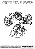 This coloring page (for printing or coloring online) show the Skylanders Swap Force figure combination GRILLA LOOP. GRILLA LOOP is drawn with the upper part of the GRILLA DRILLA Skylander and the lower part of the HOOT LOOP Skylander in this colorable sheet. The parts that make up the GRILLA LOOP skylanders character are drawn so that the Skylander can be colored in full - as one character or figure. Print and color this Skylanders Swap Force GRILLA LOOP page that is drawn by Loke Hansen (http://www.LokeHansen.com) based on the original artwork of the Skylanders characters from the Skylanders Swap Force website.