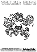 Printable and online colorable page for Skylanders Swap Force fans with the combination figure called GRILLA RISE. GRILLA RISE must be made by combining parts from other Skylanders Swap Force characters! GRILLA RISE is drawn with the upper part of the GRILLA DRILLA Skylander and the lower part of the SPY RISE Skylander, the part used from each Skylander is used in the new skylanders name. In this coloring page, the GRILLA RISE skylander can be colored completely. The colouring page is drawn with a very thick line making it ideal for the youngest Skylanders Swap Force fans. The downside of the thick line is that some detail areas become unavailable for coloring. The coloring page has a colorable text with the GRILLA RISE letters as well. Print and color this Skylanders Swap Force GRILLA RISE coloring book page that is drawn and made available by Loke Hansen (http://www.LokeHansen.com) based on the original artwork of the Skylanders characters from the Skylanders Swap Force website. Be sure to check the two other variants of this coloring page for more line width options.