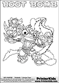 Skylanders Swap Force coloring page with HOOT BOMB. The HOOT BOMB Skylander figure cannot be bought as it is, it must be made by combining parts from HOOT loop and STINK BOMB! HOOT BOMB is drawn with the upper part of the HOOT LOOP Skylander and the lower part of the STINK BOMB Skylander. In this coloring page, the HOOT BOMB skylander can be colored completely. The colouring page is drawn with a thin shaded line and has a colorable text with the HOOT BOMB letters as well. Print and color this Skylanders Swap Force HOOT BOMB coloring book page that is drawn and made available by Loke Hansen (http://www.LokeHansen.com) based on the original artwork of the Skylanders characters from the Skylanders Swap Force website. This line variant is the -editors choice- where detail areas and line appearance are in best balance. Be sure to check the two other variants of this coloring page for more stroke (the line used to draw the HOOT BOMB with) options.