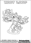 Coloring page with HOOT LOOP from Skylanders Swap Force. Skylanders Swap Force is a unique multi-platform game where characters can be combined into even more characters. The Skylanders character in this coloring print - HOOT LOOP is a standard character and has no parts from other Skylanders characters. It can however replace either the upper or lower body with that of another Skylanders character. This coloring page for printing show the Skylander in full. Print and color this Skylanders Swap Force HOOT LOOP page that is drawn by Loke Hansen (http://www.LokeHansen.com) based on the original artwork of the Skylanders characters.