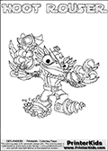 Skylanders Swap Force coloring page with HOOT ROUSER. The HOOT ROUSER Skylander figure cannot be bought as it is, it must be made by combining parts from HOOT LOOP and RUBBLE ROUSER! HOOT ROUSER is drawn with the upper part of the HOOT LOOP Skylander and the lower part of the RUBBLE ROUSER Skylander. In this coloring page, the HOOT ROUSER skylander can be colored completely. The colouring page is drawn with a thin shaded line and has a colorable text with the HOOT ROUSER letters as well. Print and color this Skylanders Swap Force HOOT ROUSER coloring book page that is drawn and made available by Loke Hansen (http://www.LokeHansen.com) based on the original artwork of the Skylanders characters from the Skylanders Swap Force website. This line variant is the -editors choice- where detail areas and line appearance are in best balance. Be sure to check the two other variants of this coloring page for more stroke (the line used to draw the HOOT ROUSER with) options.